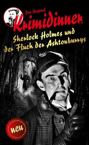 Krimidinner - Sherlock Homes und der Fluch der Ashtonburrys